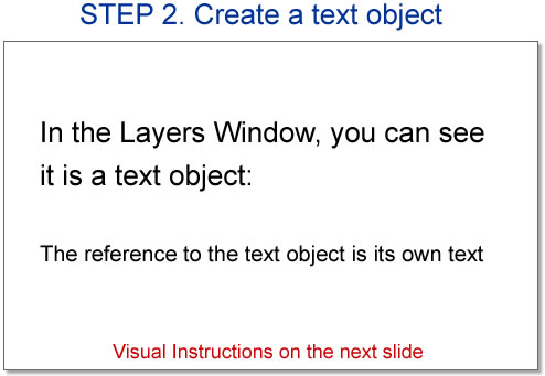 Step 2. Create a text object.