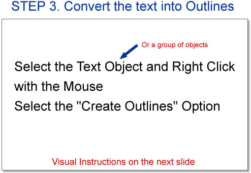 STEP 3. Convert the text into Outlines.